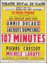 107 minutes, Michele Lahaye, Pièrre Cressoy, Annie Ducaux, Jacques Dumesnil, Théâtre Royal De Gand (Koninklijke Opera Gent), Samedi 10 Avril 1948