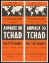 Exploration du Monde: Animaux du Tchad. Par Max-Yves Brandily, récit et films en couleur. Koninklijke Nederlandse Schouwburg Gent, Gent, 10 november 1959