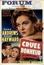 Cruel Bonheur | Wreed geluk | My foolish heart, Forum, Gent , 23 - 26 februari 1951