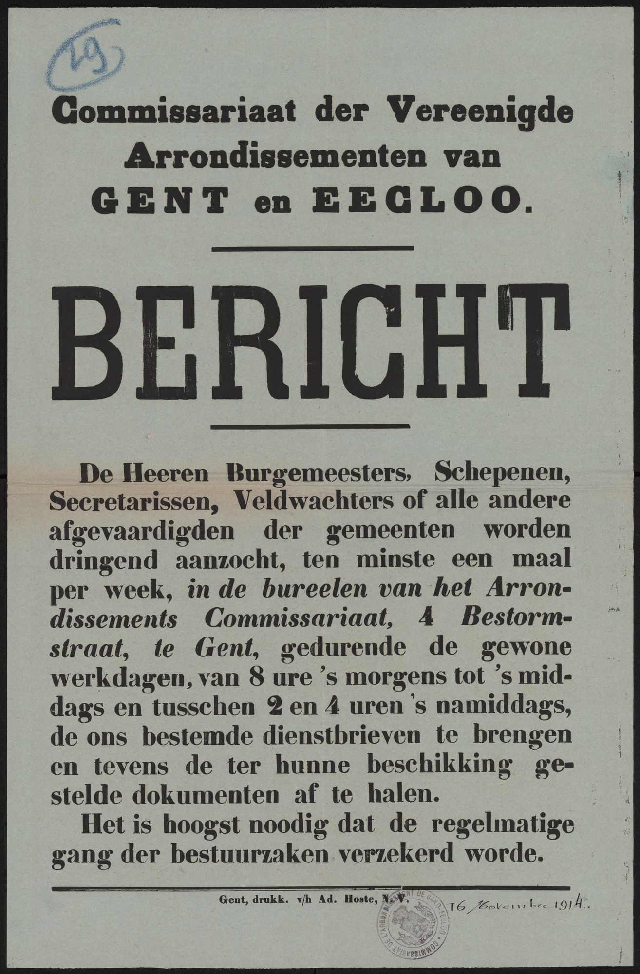 Commissariaat der Vereenigde Arrondissementen van Gent en Eecloo, Bericht.
