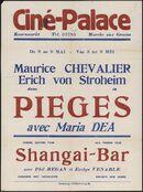 Pièges (film 1 ), Shangai-bar (film 2, Ciné Palace, Gent, 3 - 9 mei [1940]