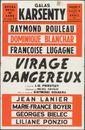 Virage Dangereux, Galas Karsenty, Opera Royal De Gand (Koninklijke Opera Gent), Gent, 1960