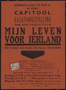 Mijn leven voor Ierland, Capitool, Gent, zondag 4 juli [1943] [ook vertoningen in Astrid, Metropole, Agora]