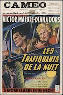The Long Haul │ Les trafiquants de la nuit │ Smokkelaars in de nacht, Cameo, Gent, 5 - 11 september 1958