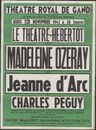 Jeanne d'Arc  de Charles Péguy, Madeleine Ozeray, Théâtre Royal de Gand (Opera), Gent, 13 november 1947