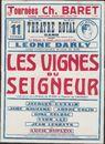 Les Vignes du Seigneur, Tournées Ch. Baret, Société Janvier, Bastard, Hautin, Théâtre Royal Gand (Opera), 11 Févriér, Gent, 1947