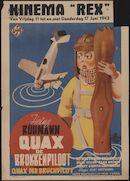 Quax der Bruchpilot   Quax de brokkenpiloot, Kinema Rex, Gent, 11 - 17 juni 1943