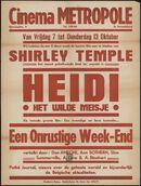 Heidi, het wilde meisje (film 1), Een onrustige week-end (film 2), Cinema Metropole, Sint-Amandsberg, 7 - 13 oktober 1938