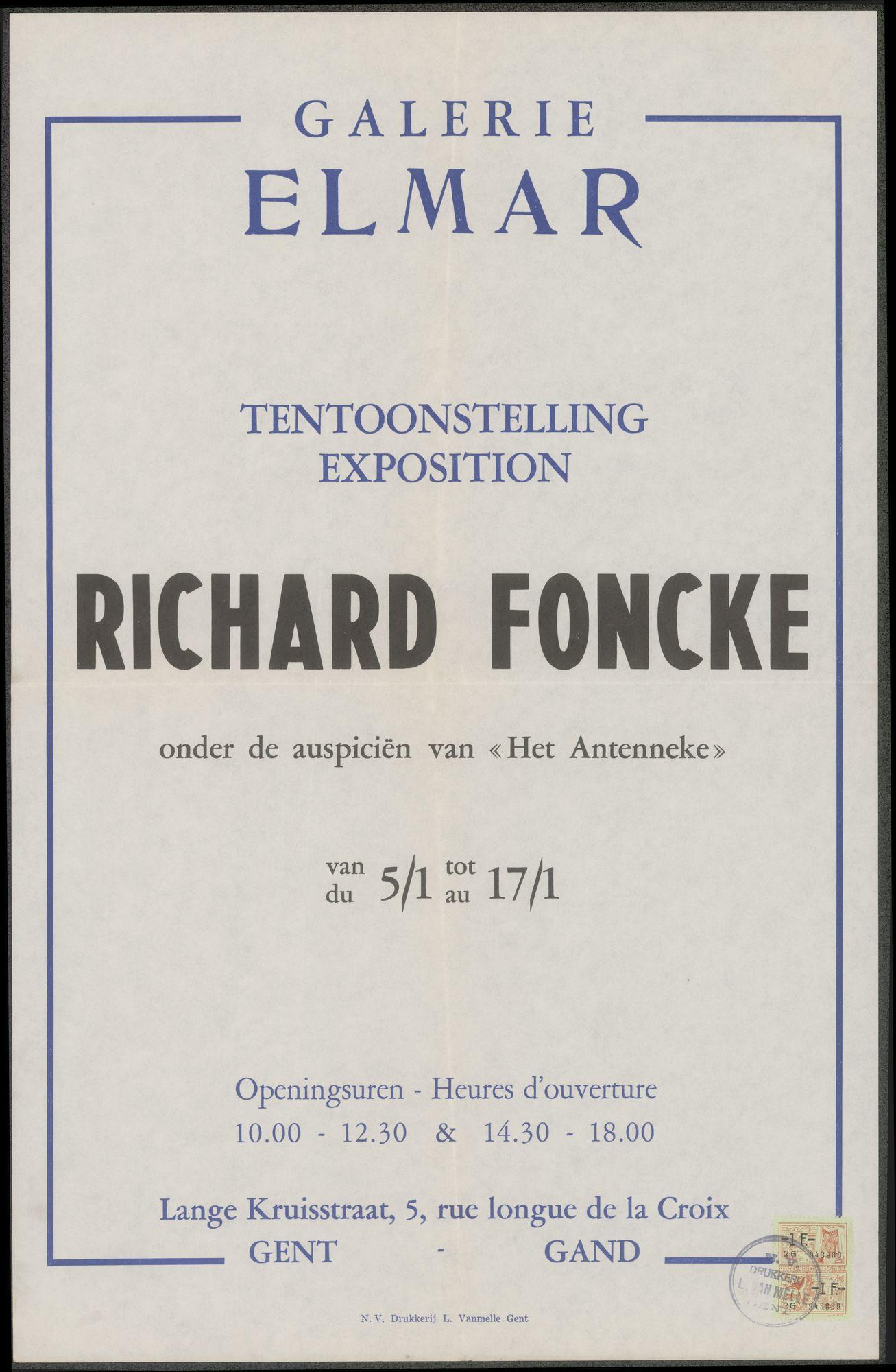 Tentoonstelling Richard  Foncke, onder de auspiciën van Het Antenneke, Galerie Elmar, Lage Kruisstraat 5, Gent, 5 januari - 17 januari 1958