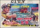 La mission secrète du sous-marin X - 16 | De geheime opdracht van onderzeeër X-16 | Up Periscope!, City, Gent, 24 - 30 juni 1960