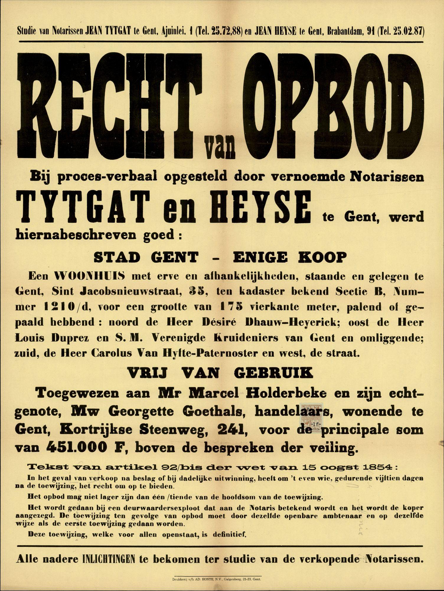 Recht van opbod bij proces-verbaal opgesteld door vernoemde notarissen Tytgat en Heyse te Gent