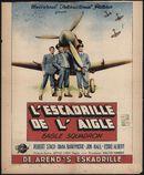 Eagle Squadron | L'escadrille de l'aigle | De arend's eskadrille, [Cinema Leopold], [Gent], april 1948