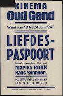 [Und du, mein Schatz…] | Liefdes-paspoort, Kinema Oud Gend, Gent, 18 - 24 juni 1943