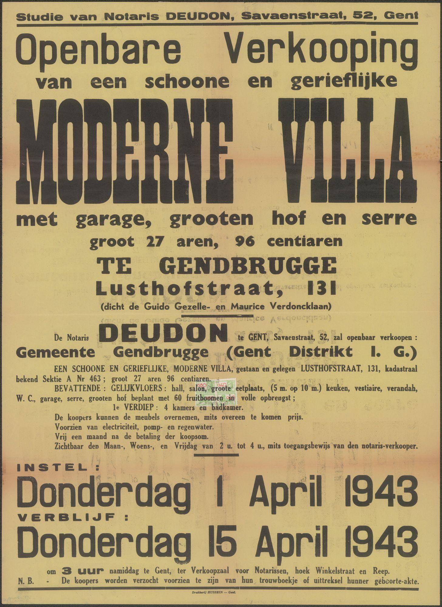 Openbare verkoop van een schone en gerieflijke moderne Villa met garage, grote hof en serre, groot 27 aren, 96 centiaren te Gendbrugge (Gentbrugge), Lusthofstraat, nr.131 (dicht de Guido Gezelle- en Maurice Verdoncklaan), Gent, 15 april 1943