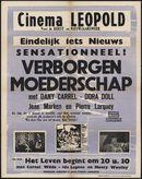 Verborgen moederscahap (film 1), Het leven begint om 20u30 (film 2), Cinema Leopold, Gent, december 1953