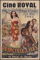White Savage | Princesse des îles | De prinses der eilanden, Ciné Royal, Gent, 26 september - 2 oktober 1947