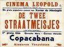 De Twee Straatmeisjes | Les Deux Gamines, Cinema Leopold, Gent, 1949