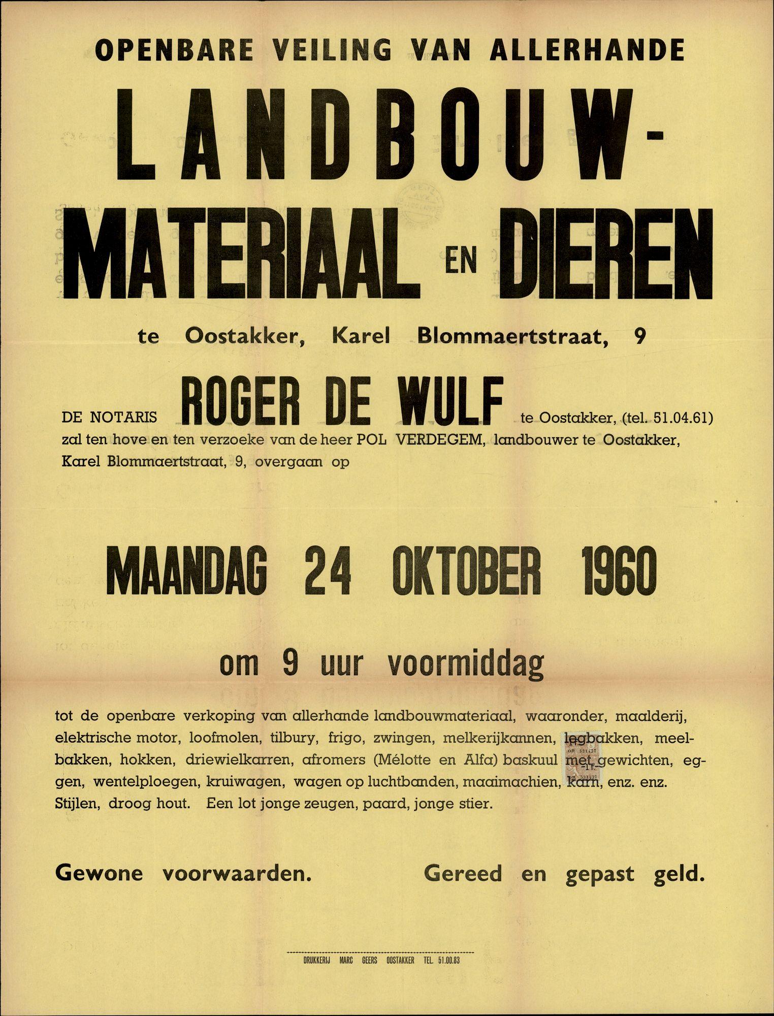 Openbare veiling van allerhande landbouwmateriaal en dieren te Oostakker, Karel Blommaertstraat, nr.9, 24 oktober 1960