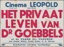 Het privaat leven van Dr Goebbels of de vijand der vrouwen, Cinema Leopold, Gent, 1948