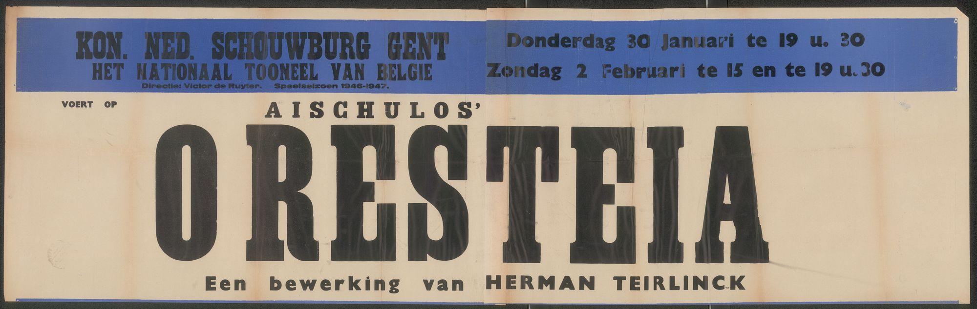 Oresteia: een bewerking van Herman Teirlinck, Aischules, Konninklijke Nederlandse Schouwburg, Gent, 30 januari - 2 februari 1947
