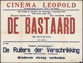 De bastaard (film 1), De ruiters der verschrikking (film 2), Cinema Leopold, Gent, 28 augustus - 1 september 1949