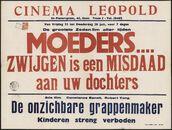 Moeder… zwijgen is een misdaad aan uw dochters (film 1), De onzichtbare grappenmaker (film 2), Cinema Leopold, Gent, 22 - 28 juli 1949