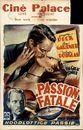 Passion Fatale, Ciné Palace, Gent, eind februari 1951