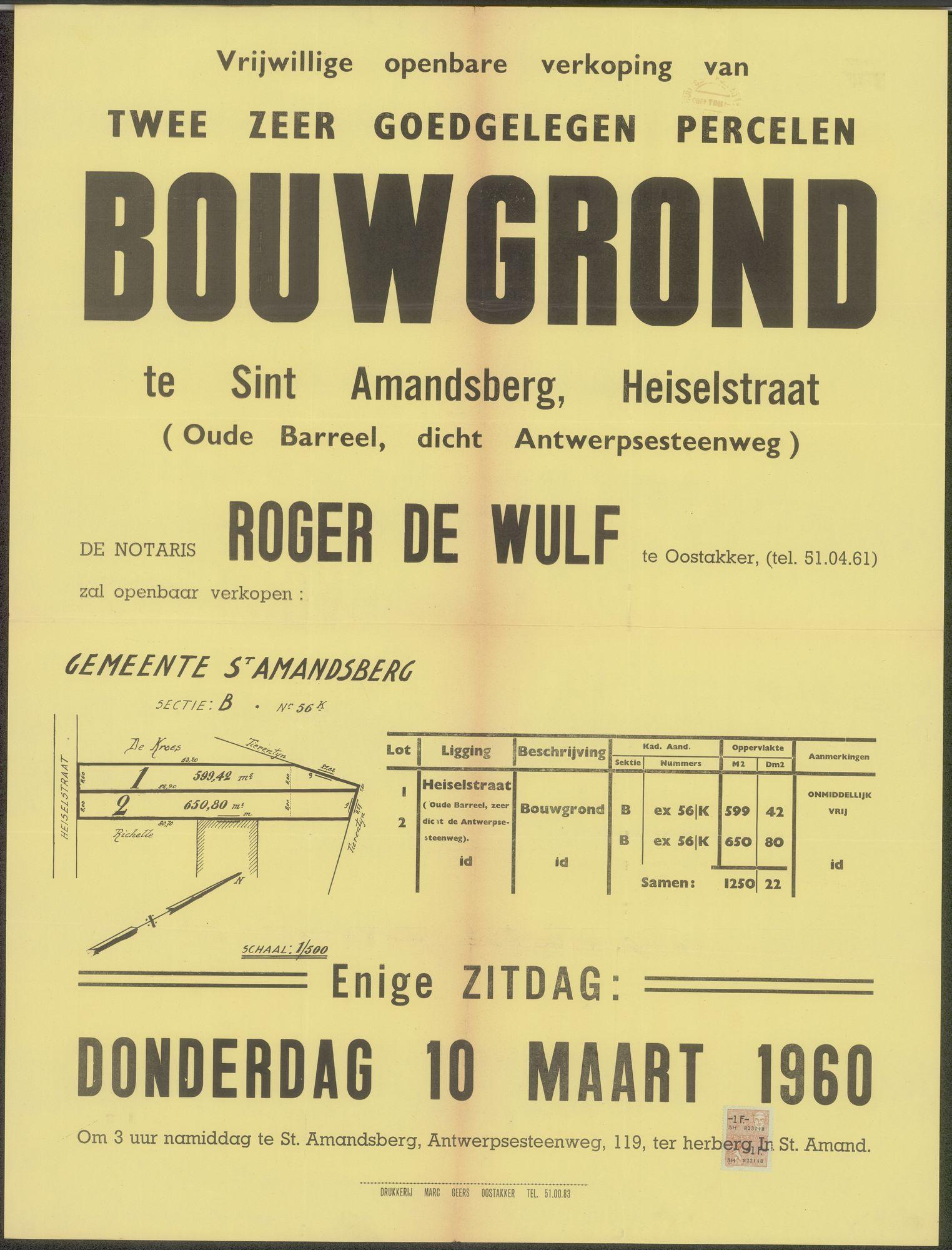 Vrijwillige openbare verkoop van twee zeer goedgelegen percelen bouwgrond te Sint-Amandsberg, Heiselstraat (Oude Bareel, dichtbij Antwerpsesteenweg), Gent, 10 maart 1960