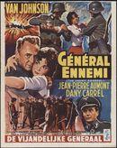 The Enemy General | Général ennemi | De vijandelijke generaal, [Gent], juni 1961