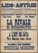 La rivale   De mededingster (film 1), A l'est de Java   Ten oosten van Java (film 2), Lido - Astrid, Ledeberg - Gent, 27 mei - 2 juni 1938
