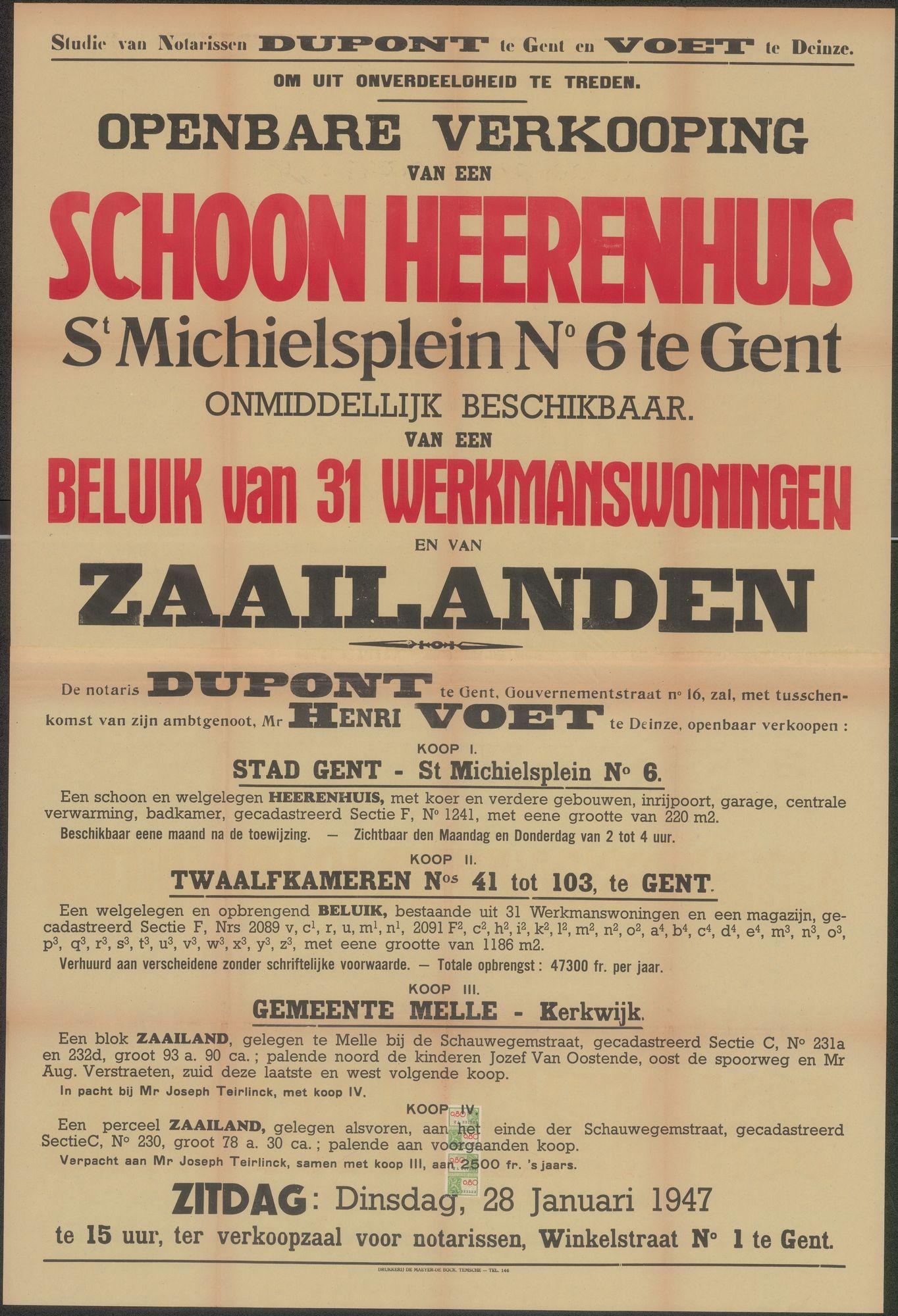 Openbare verkoop van een schoon herenhuis  St. Michielsplein, nr.6  te Gent, onmiddelijk beschikbaar, van een  beluik van 31 werkmanswoningen en van zaailanden , Gent, 28 januari 1947