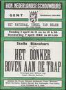 Het Donker Boven aan de Trap, Het Nationaal Toneel van België, Koninklijke Nederlandse Schouwburg, Gent, 3 april / 7 april 1960