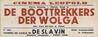 De boottrekkers der Wolga (film 1), De Slavin (film 2), Cinema Leopold, Gent, [februari 1949]