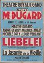 Liebelei. La Jansante de la vieille, La célèbre pièce viennoise interdite pendant l'occupation, Théâtre Royal de Gand (Opera), Gent, 22 april 1947