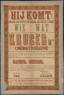 Hij komt voor de eerste maal in deze stad! Kruger's cinématographe, 27 februari 1902
