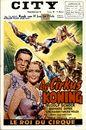 De Cirkus Koning | Le Roi du Cirque, City, Gent, 27 januari - 2 februari 1956