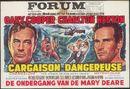 Cargaison Dangereuse | The Wreck of the Mary Deare | De ondergang van de Mary Deare, Forum, Gent, 1960