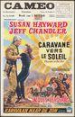 Caravane vers le soleil | Karavaan naar de zon | Thunder in the Sun, Cameo, Gent, 1 - 4 juli, 1960