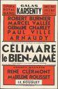 Célimare le Bien-Aimé, Galas Karsenty, Opéra Royal de Gand (Koninklijke Opera Gent), Gent, 8 maart / 13 maart 1947
