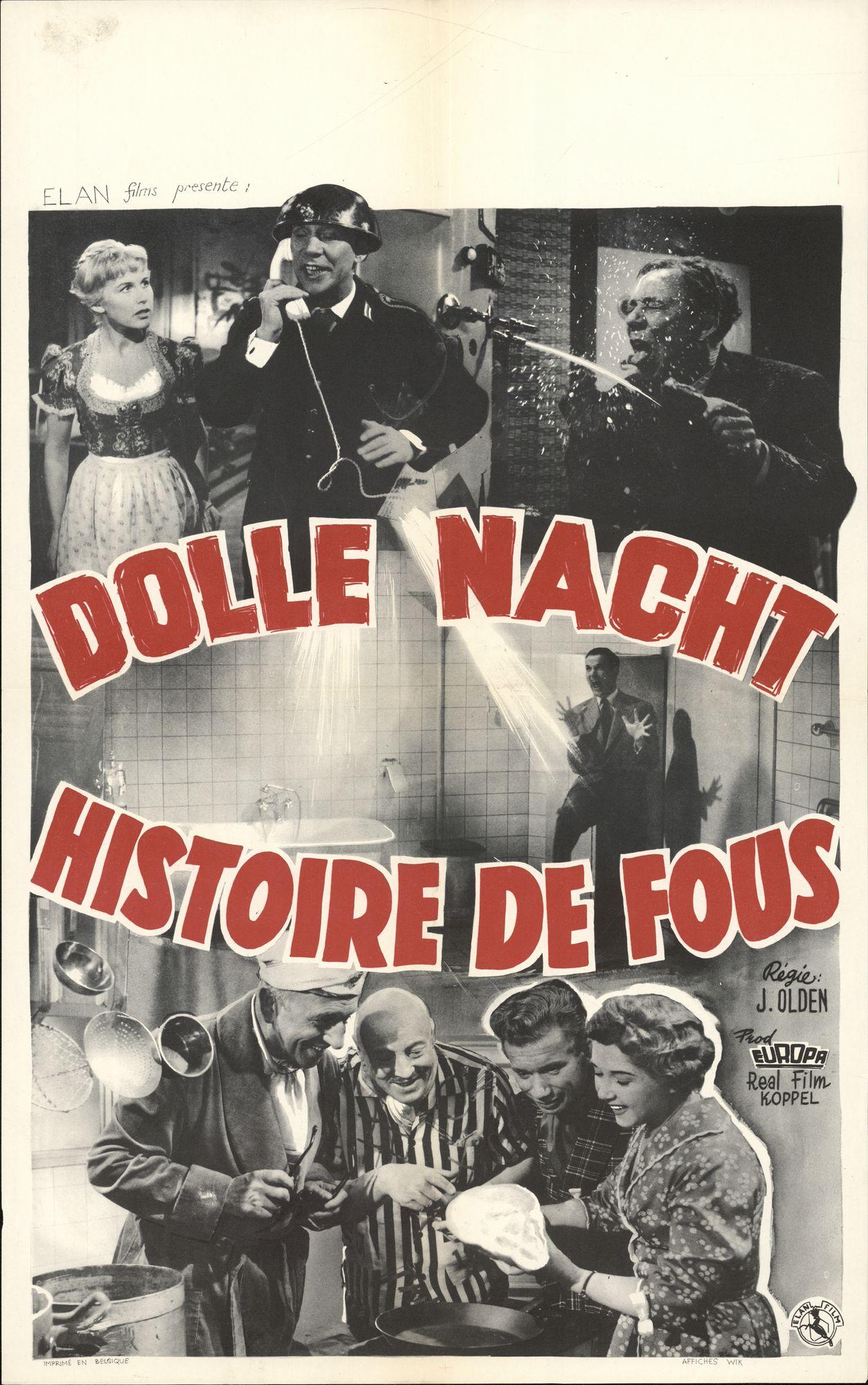Dolle nacht   Histoire de Fous, 1958