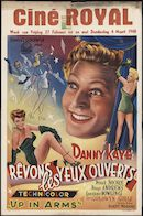 Up in Arms   Rêvons les yeux ouverts, Ciné Royal, Gent, 27 februari - 4 maart 1948