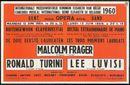 Internationale Muziekwedstrijd Koningin Elisabeth van België, Buitengewoon Klavierrecital gegeven door de drie eerste laureaten: Malcolm Frager 1ste laureaat, Ronald Turini 2e laureaat, Lee Luvisi 3e laureaat, Koninklijke Opera Gent, Gent, 13 juni 1960