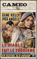 The Devil Makes Three | Le diable fait le troisième | De duivel als derde, Cameo, Gent, 18 - 24 september 1953