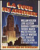 Executive Suite   La tour des ambitieux   De toren van de eerzucht, [Majestic], [Gent], februari 1955