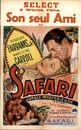 Son seul Ami & Safari. Jungle Mystérieuse   Safari Geheimzinnige Jungle   Safari, Select, Gent, 1949