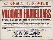 Contre la traite des blanches   Vrouwen handelaars (film 1), New-Orleans (film 2), Cinema Leopold, Gent, 2 - 8 september 1949