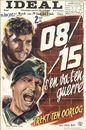 08/15 s'en va-t-en guerre | Trekt ten oorlog, Ideal, Gent, 29 juni - 5 juli 1956