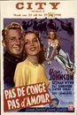 Pas de Congé Pas d'Amour   Geen Verlof Geen Liefde   No Leave No Love, City, Gent, 23 - 29 juli 1948