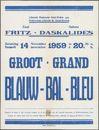 Groot Blauw Bal (Grand Bal Bleu). Liberale Federatie Gent-Eeklo, Zaal Fritz - Salons Daskalidès, Gent, 14 november 1959
