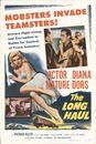 The Long Haul, 1958